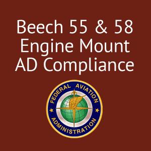 Beech 55 & 58 Engine Mount AD Compliance, FAA/PMA'd